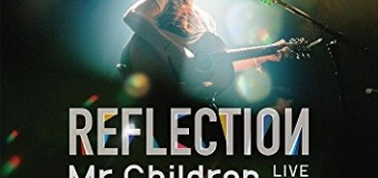 【ネタバレ注意】Mr.Childrenニューアルバム「REFLECTION」候補22曲!